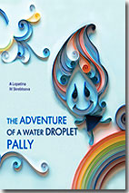The advanture of a water droplet Pally