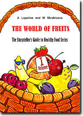 The World of Fruits: books on fruits for children