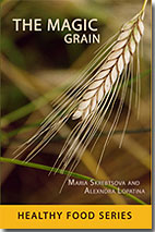 The Magic Grain: healthy food series