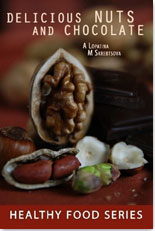 Delicious Nuts and Chocolate: educational book for kids